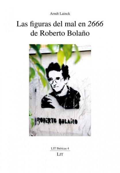 """Las figuras del mal en """"2666"""" de Roberto Bolaño"""