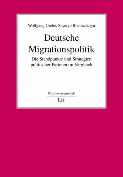 Deutsche Migrationspolitik - Die Standpunkte und Strategien politischer Parteien im Vergleich