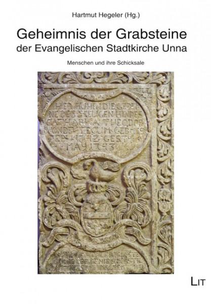 Geheimnis der Grabsteine der Evangelischen Stadtkirche Unna