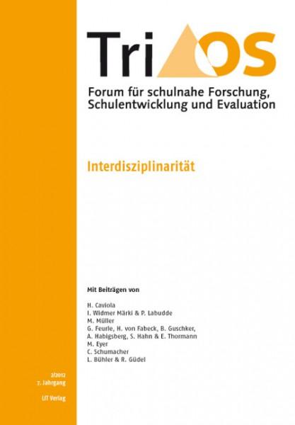 7. Jahrgang, Heft 2/2012. Interdisziplinarität