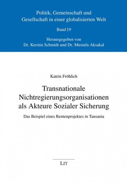 Transnationale Nichtregierungsorganisationen als Akteure Sozialer Sicherung