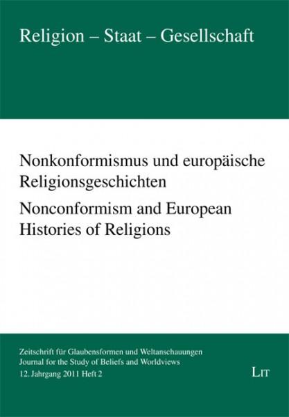 Nonkonformismus und europäische Religionsgeschichten. Nonconformism and European Histories of Religions
