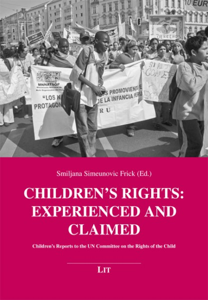 Children's Rights: Experienced and Claimed