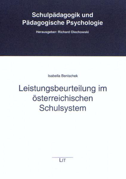 Leistungsbeurteilung im österreichischen Schulsystem