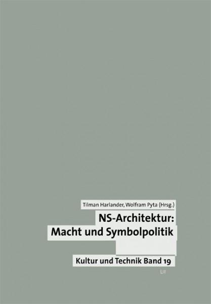 NS-Architektur: Macht und Symbolpolitik