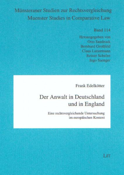Der Anwalt in Deutschland und in England