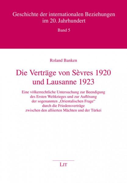 Die Verträge von Sèvres 1920 und Lausanne 1923