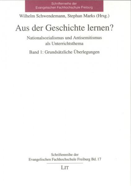 Aus der Geschichte lernen? - Nationalsozialismus und Antisemitismus als Unterrichtsthema