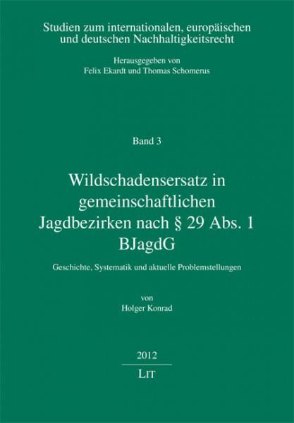 Wildschadensersatz in gemeinschaftlichen Jagdbezirken nach § 29 Abs. 1 BJagdG