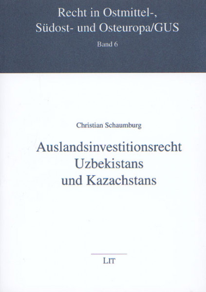 Auslandsinvestitionsrecht Uzbekistans und Kazachstans