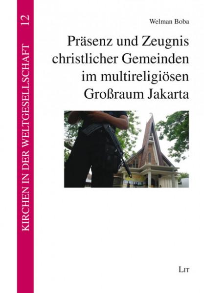 Präsenz und Zeugnis christlicher Gemeinden im multireligiösen Großraum Jakarta
