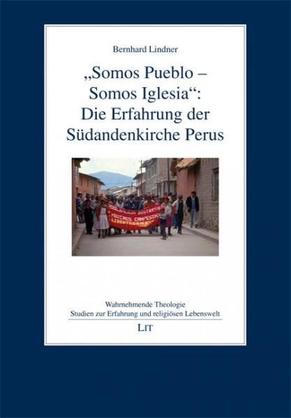 """""""Somos Pueblo - Somos Iglesia"""": Die Erfahrung der Südandenkirche Perus"""