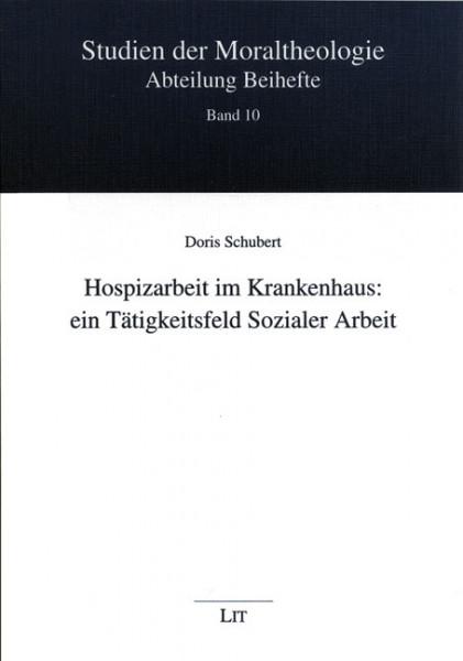 Hospizarbeit im Krankenhaus: ein Tätigkeitsfeld Sozialer Arbeit
