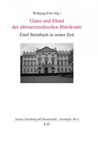 Glanz und Elend der altösterreichischen Bürokratie