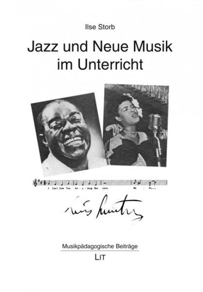 Jazz und Neue Musik im Unterricht