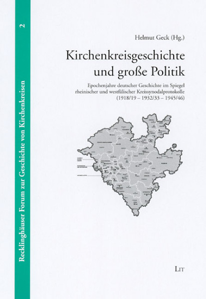 Kirchenkreisgeschichte und große Politik