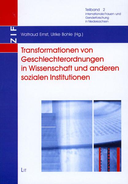 Transformationen von Geschlechterordnungen in Wissenschaft und anderen sozialen Institutionen