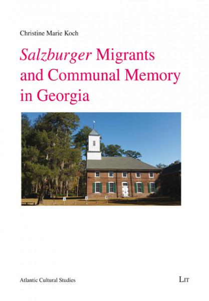 Salzburger Migrants and Communal Memory in Georgia