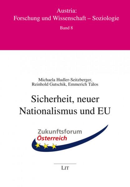 Sicherheit, neuer Nationalismus und EU