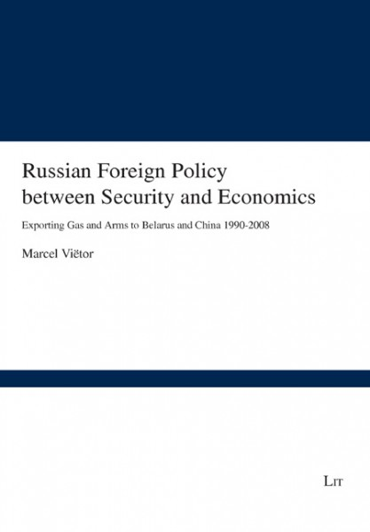 Russian Foreign Policy between Security and Economics