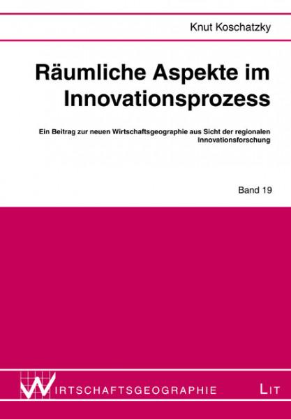 Räumliche Aspekte im Innovationsprozess