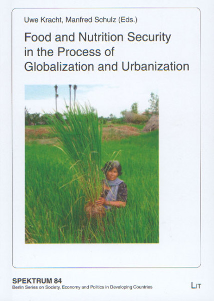 Food and Nutrition Security in the Process of Globalization and Urbanization