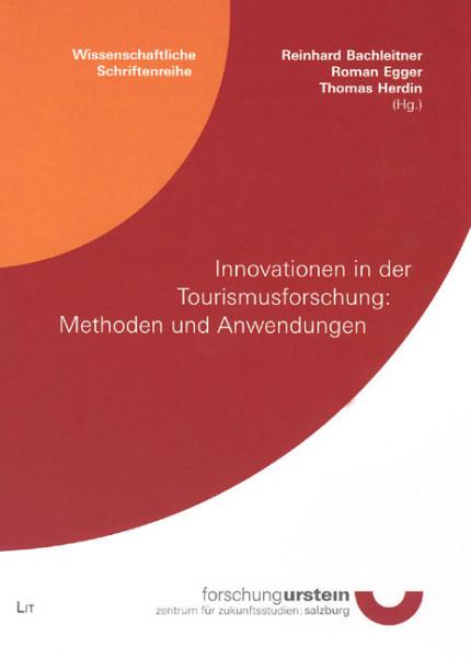Innovationen in der Tourismusforschung