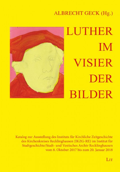Luther im Visier der Bilder