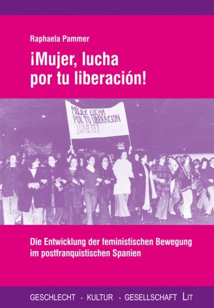 ¡Mujer, lucha por tu liberación!