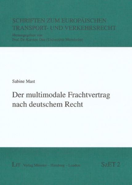 Der multimodale Frachtvertrag nach deutschem Recht