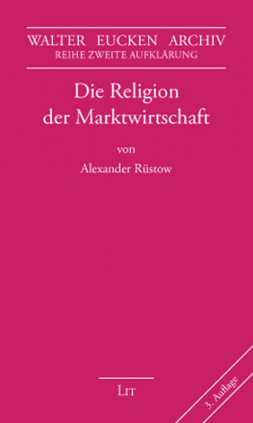 Die Religion der Marktwirtschaft