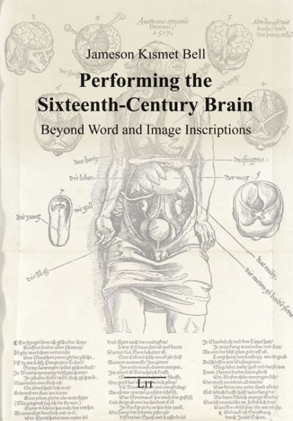 Performing the Sixteenth-Century Brain