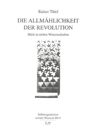 Die Allmählichkeit der Revolution
