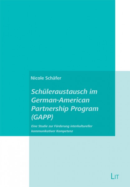 Schüleraustausch im German-American Partnership Program (GAPP)