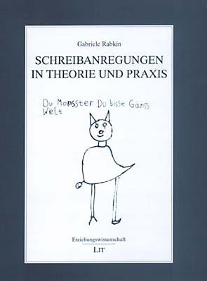 Schreibanregungen in Theorie und Praxis