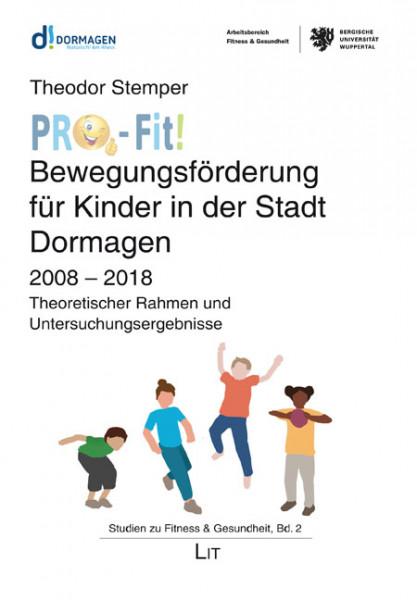 """""""PRO-Fit!"""" - Bewegungsförderung für Kinder in der Stadt Dormagen"""
