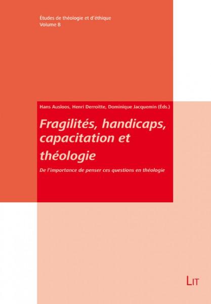 Fragilités, handicaps, capacitation et théologie