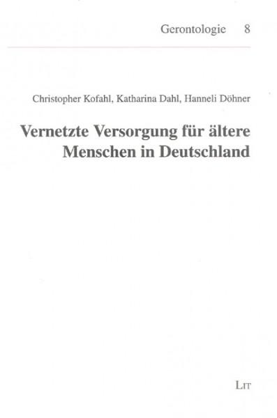 Vernetzte Versorgung für ältere Menschen in Deutschland