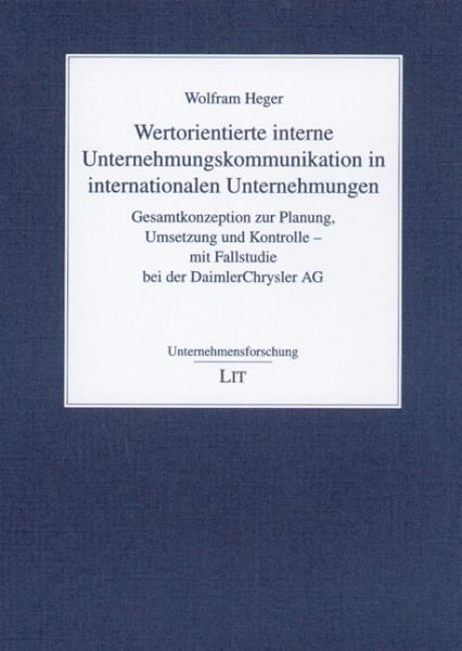 Wertorientierte interne Unternehmungskommunikation in internationalen Unternehmungen
