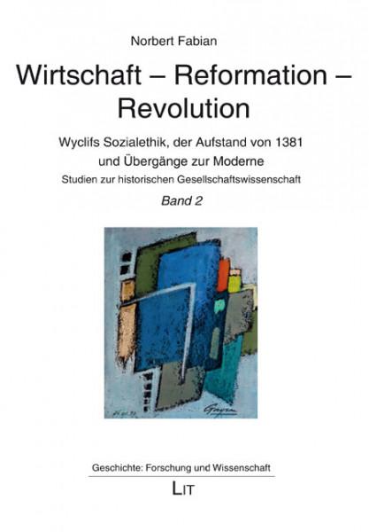 Wirtschaft - Reformation - Revolution