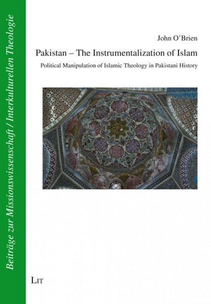 Pakistan - The Instrumentalization of Islam