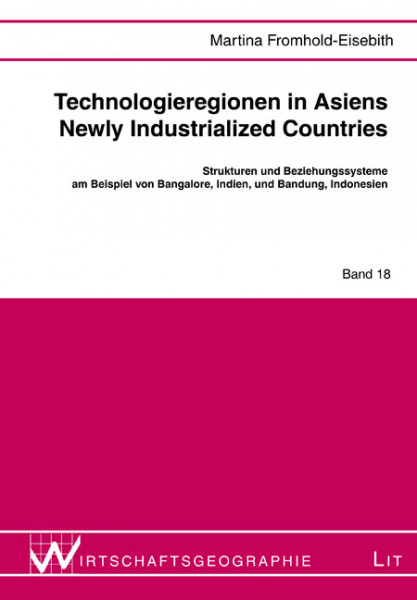 Technologieregionen in Asiens Newly Industrialized Countries