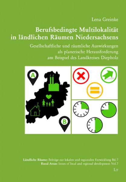 Berufsbedingte Multilokalität in ländlichen Räumen Niedersachsens