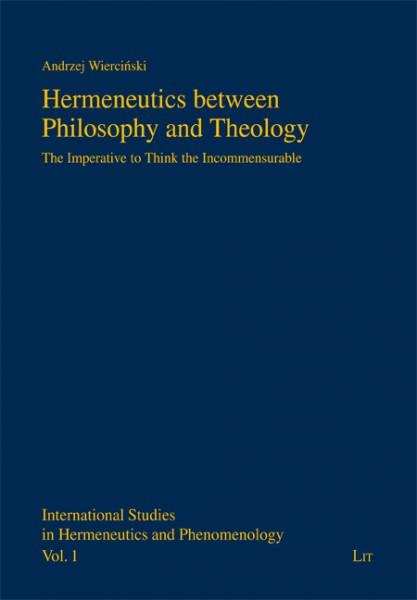 Hermeneutics between Philosophy and Theology
