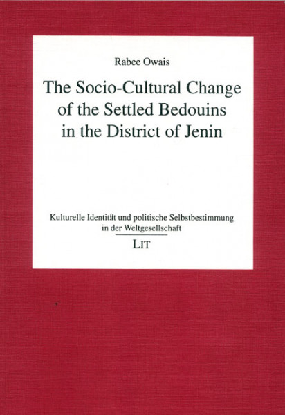 The Socio-Cultural Change of the Settled Bedouins in the District of Jenin