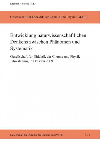 Entwicklung naturwissenschaftlichen Denkens zwischen Phänomen und Systematik