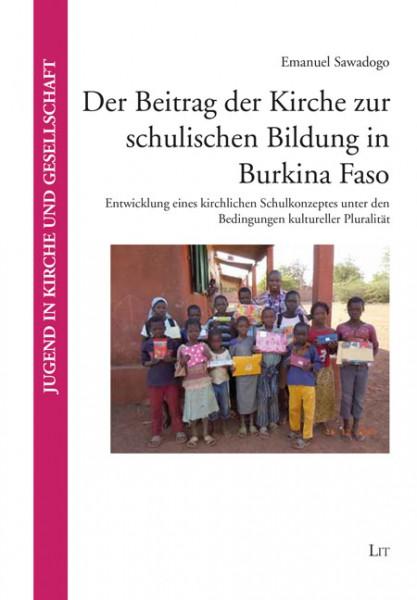 Der Beitrag der Kirche zur schulischen Bildung in Burkina Faso