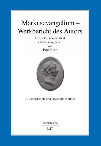 Markusevangelium - Werkbericht des Autors