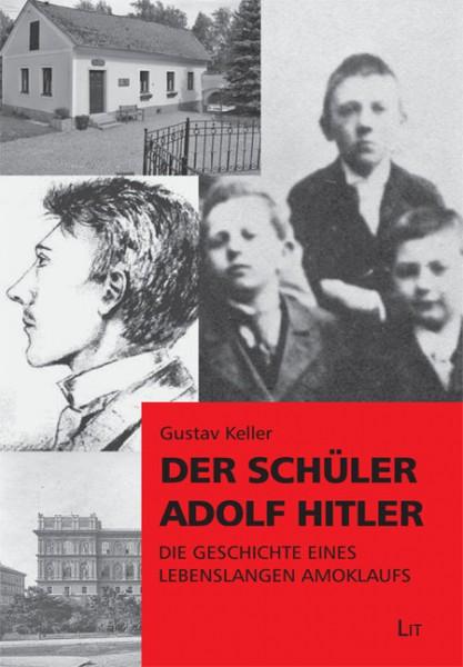 Der Schüler Adolf Hitler