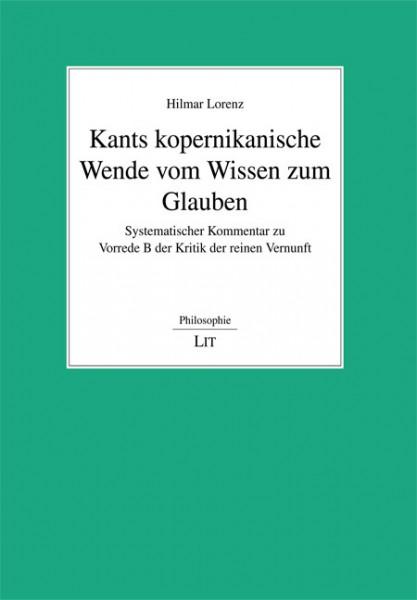 Kants kopernikanische Wende vom Wissen zum Glauben